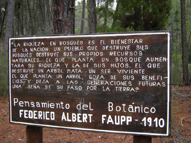 Sign in the Reserva Federico Albert with quotation about his ecological philosophy